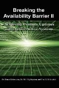 Breaking the Availability Barrier II: Achieving Century Uptimes with Active/Active Systems