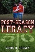 Post-Season Legacy