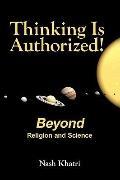 Thinking Is Authorized!