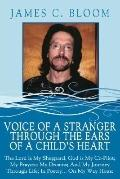 Voice of a Stranger through the Ears of a Child's Heart: The Lord Is My Sheppard: God Is My ...