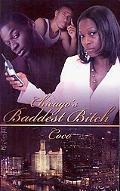 Chicago's Baddest Bitch