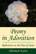 Peony in Adoration: Reflections at the Feet of Jesus