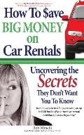 How to Save Big Money on Car Rentals