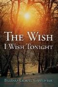 Wish I Wish Tonight