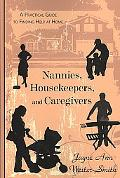 Nannies, Housekeepers, and Caregivers