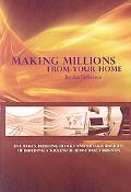 Making Millions from Your Home