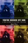 You'Re Nicked My Son