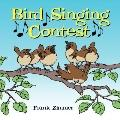 Bird Singing Contest