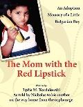 The Mom With The Red Lipstick