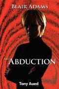 Blair Adams: Abduction
