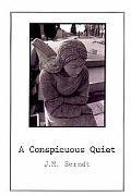 A Conspicuous Quiet