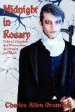 Midnight in Rosary: Tales of Vampires and Werewolves in Crimson and Black