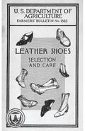 Leather Shoes, Selection and Care: Farmer's Bulletin No. 1523