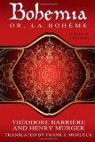 Bohemia; or, La Bohme: A Play in Five Acts