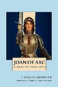 Joan of Arc: A Play in Five Acts