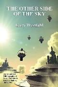 The Other Side of the Sky: An Annotated Bibliography of Space Stations in Science Fiction, 1...