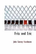 Fritz and Eric