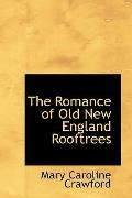 Romance of Old New England Rooftrees
