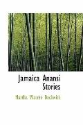 Jamaica Anansi Stories