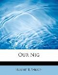 Our Nig: Or: Sketches from the Life of a Free Black: In a T