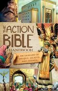 Action Bible Handbook : People, Places, and Things