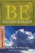 Be Encouraged (2 Corinthians): God Can Turn Your Trials into Triumphs (The BE Series Comment...