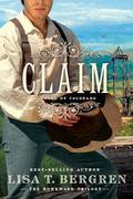 Claim: A Novel of Colorado (The Homeward Trilogy)