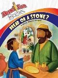Bread or Stone