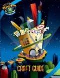 Cosmic City Supernova Supermart Craft Guide (Vacation Bible School 2008)