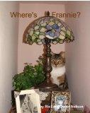 Where's Frannie?: The Life And Tales Of Frannie Bananie