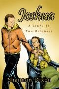 Joshua : A Story of Two Brothers