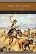 Log of a Cowboy (Barnes and Noble Library of Essential Reading)