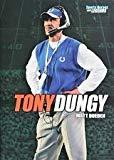 Tony Dungy (Sports Heroes and Legends) Tony Dungy (Sports Heros and Legends)