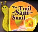 The Trail of Sam the Snail