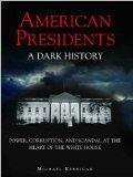 Dark History American Presidents