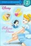 Ballerina Princess (Step Into Reading. Step 2)