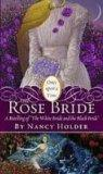 The Rose Bride: A Retelling of 'the White Bride and the Black Bride' (Once Upon a Time)