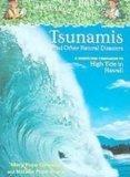 Tsunamis and Other Natural Disasters: A Nonfiction Companion to High Tide in Hawaii (Magic T...