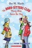 Mary Anne Saves the Day (Baby-Sitters Club)