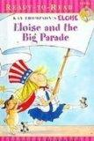 Eloise and the Big Parade (Eloise Ready-to-Read)