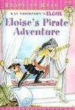Eloise's Pirate Adventure (Eloise Ready-to-Read)