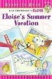 Eloise's Summer Vacation (Eloise Ready-to-Read)