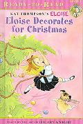 Eloise Decorates for Christmas (Ready-to-Read Level 1)