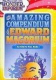The A-m-a-z-i-n-g Compendium of Edward Magorium (Mr. Magorium's Wonder Emporium)