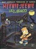 Bart Simpson's Treehouse of Horror: Heebie-jeebie Hullabaloo