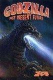 Godzilla: Past Present Future