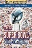 The Super Bowl (Legendary Sports Events)