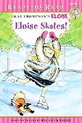 Eloise Skates! (Eloise Ready-to-Read)