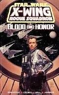 Star Wars: X-wing Squadron-blood and Honor