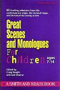 Great Scenes and Monologues for Children (Young Actors)